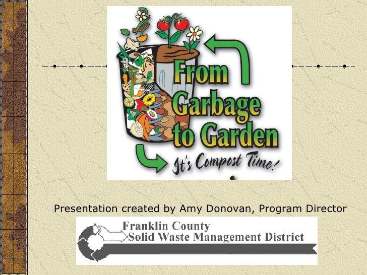 Presentation created by Amy Donovan, Program Director