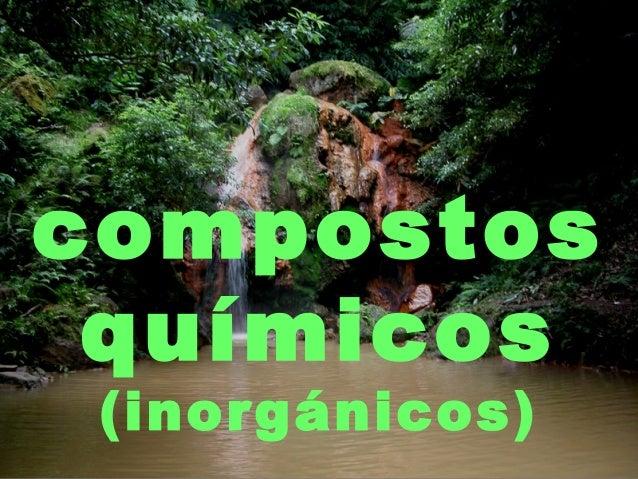 compostos químicos (inorgánicos)