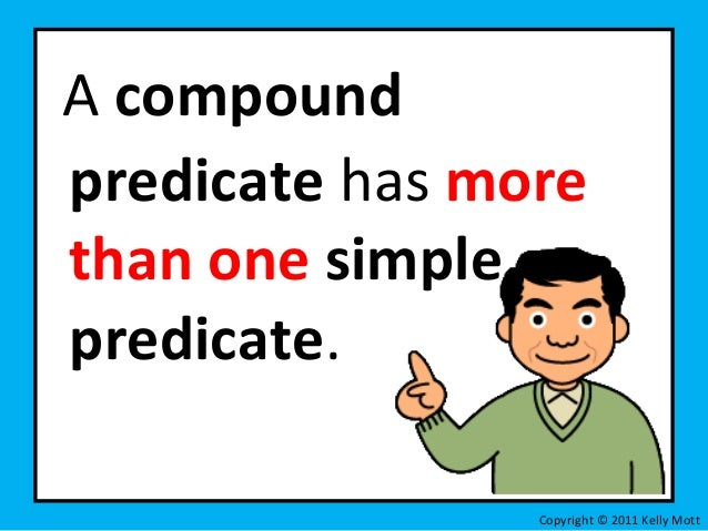 What is a compound predicate?