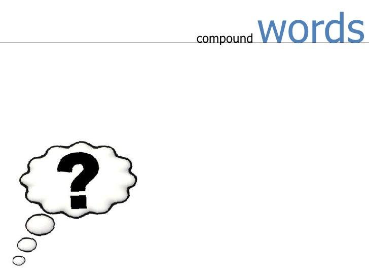 compound words<br />