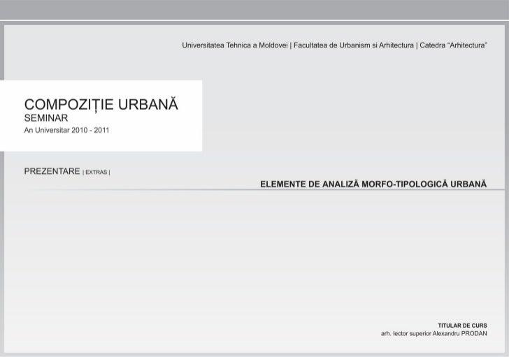 Compozitie Urbana - Elemente de Analiza Morfo-Tipologica Urbana