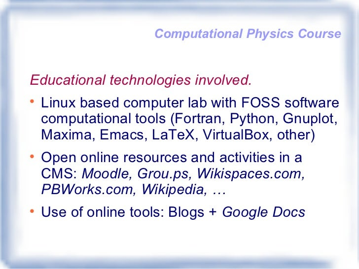 Experience in learning in an open Computational Physics