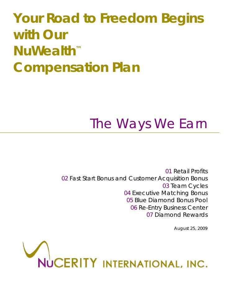Your Road to Freedom Begins with Our NuWealth™ Compensation Plan                    The Ways We Earn                      ...