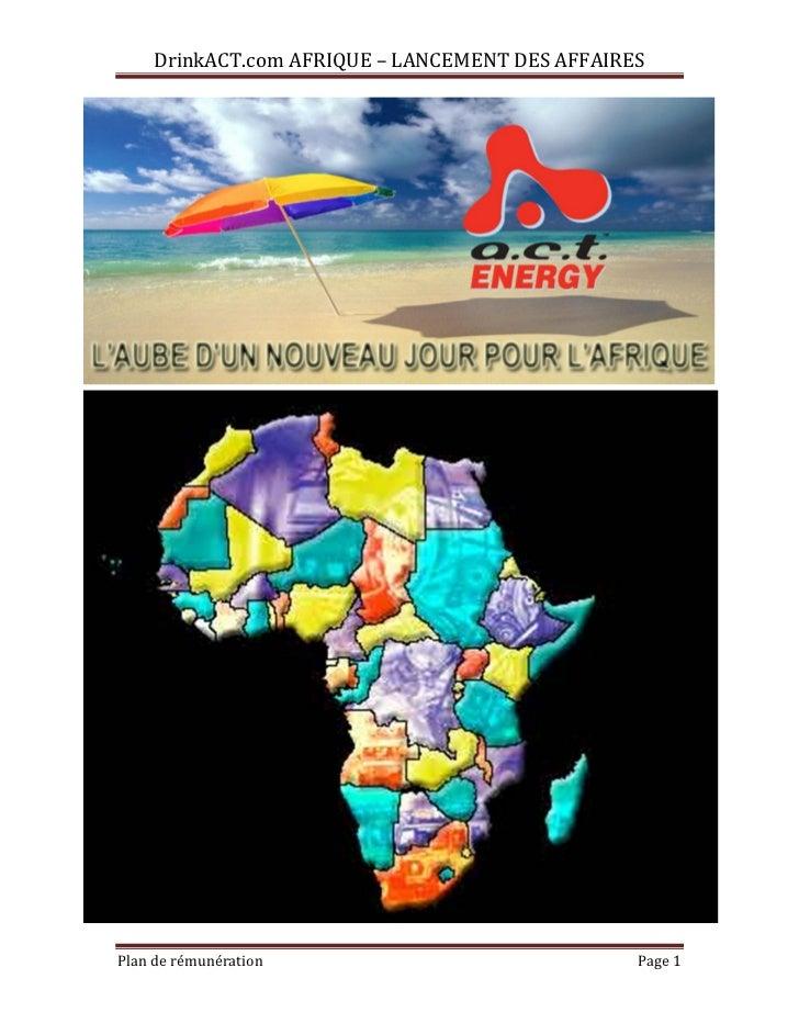 DrinkACT.com AFRIQUE – LANCEMENT DES AFFAIRESPlan de rémunération                             Page 1