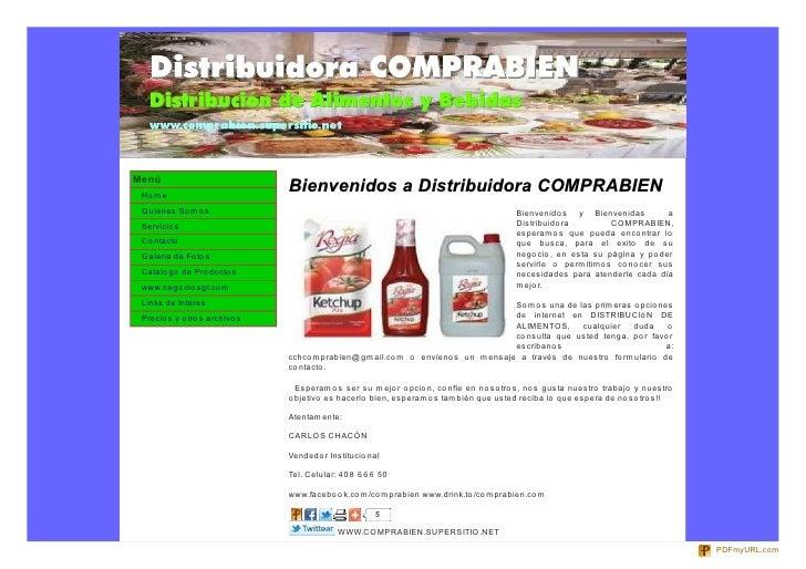 Menú Ho me                                Bienvenidos a Distribuidora COMPRABIEN Quienes So mo s                          ...