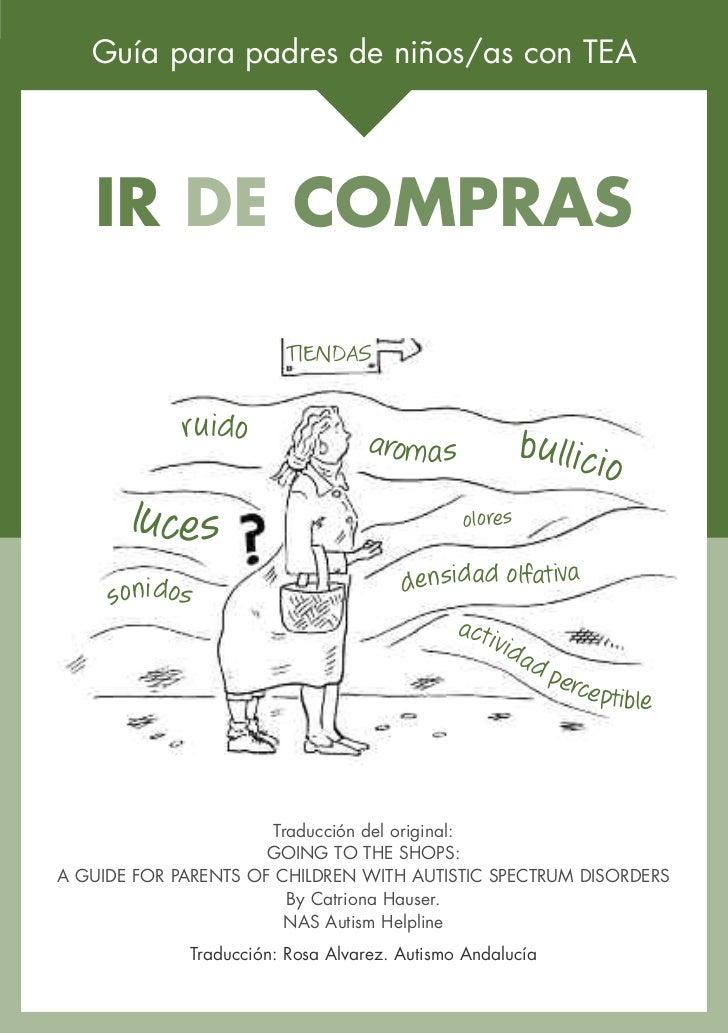Guía para padres de niños/as con TEA   IR DE COMPRAS                         TIENDAS             ruido                arom...