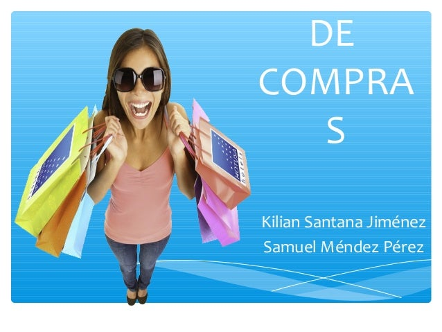 DE COMPRA S Kilian Santana Jiménez Samuel Méndez Pérez