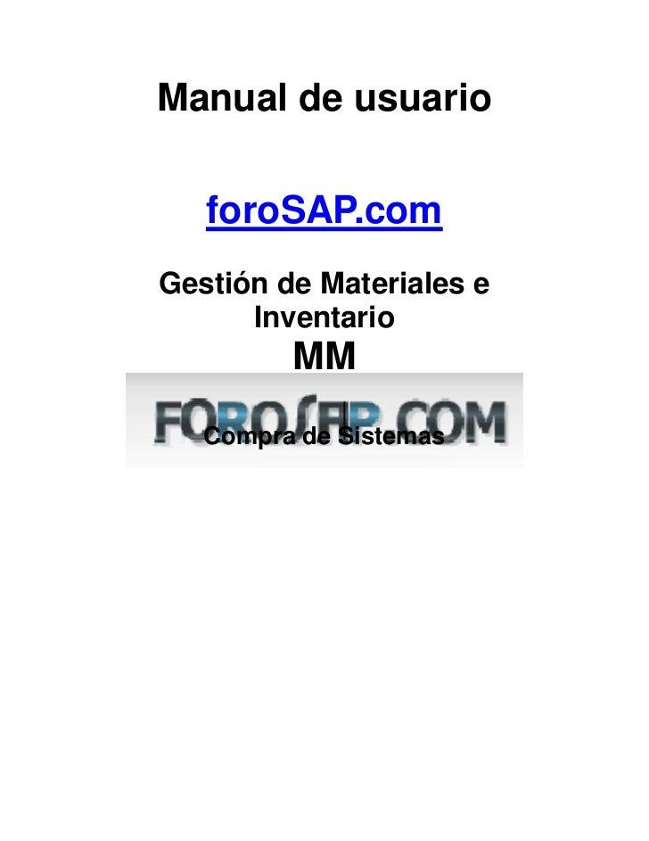 Manual de usuario   foroSAP.comGestión de Materiales e      Inventario         MM   Compra de Sistemas