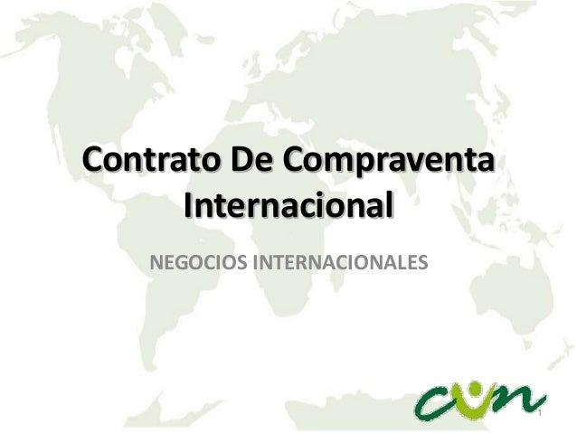 Contrato De Compraventa Internacional NEGOCIOS INTERNACIONALES  1