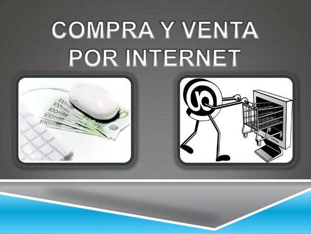 El comercio electrónico permite elacceso a un mercado global ycompetitivo, que genera numerosasventajas para los comprador...