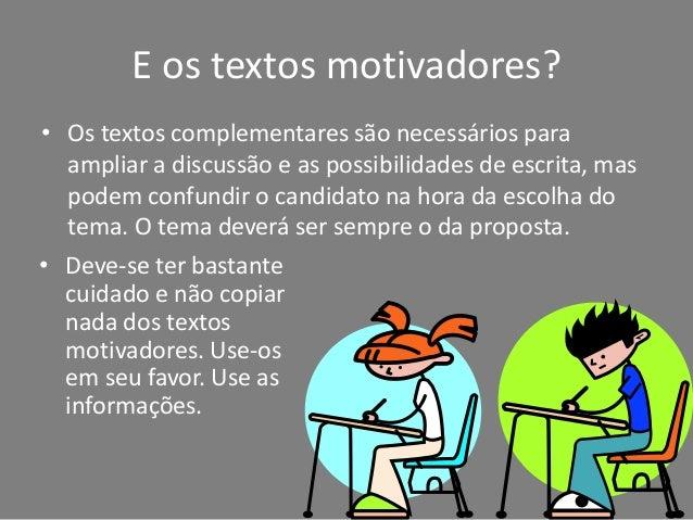 Vamos à nossa proposta! PROPOSTA DE REDAÇÃO Com base na leitura dos seguintes textos motivadores e nos conhecimentos contr...
