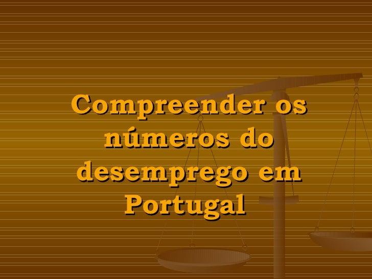 Compreender os números do desemprego em Portugal