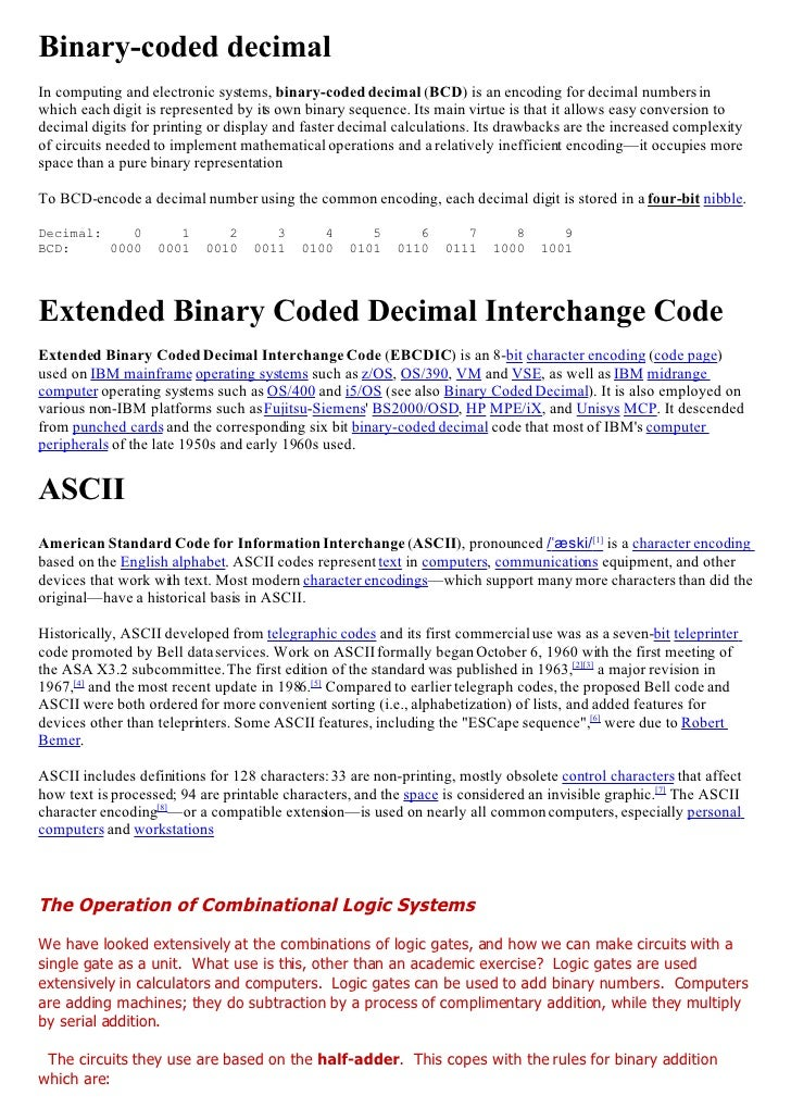 Binary-coded decimal In computing and electronic systems, binary-coded decimal (BCD) is an encoding for decimal numbers in...