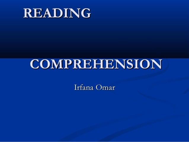 READINGCOMPREHENSION     Irfana Omar
