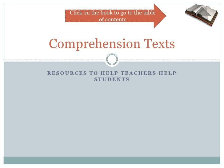 Click on the book to go to the table                  of contents    Comprehension Texts  RESOURCES TO HELP TEACHERS HELP ...