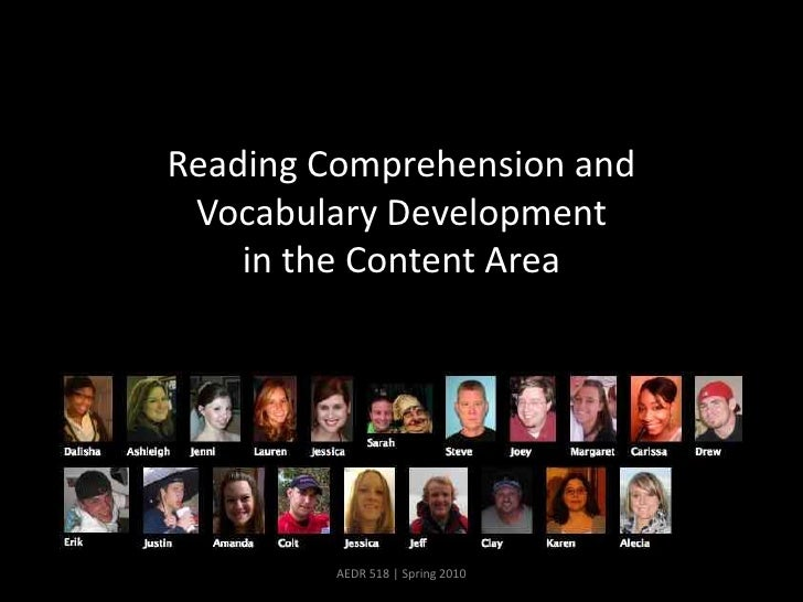 Reading Comprehension and Vocabulary Development in the Content Area<br />26 February Class Meeting<br />AEDR 518   Spring...