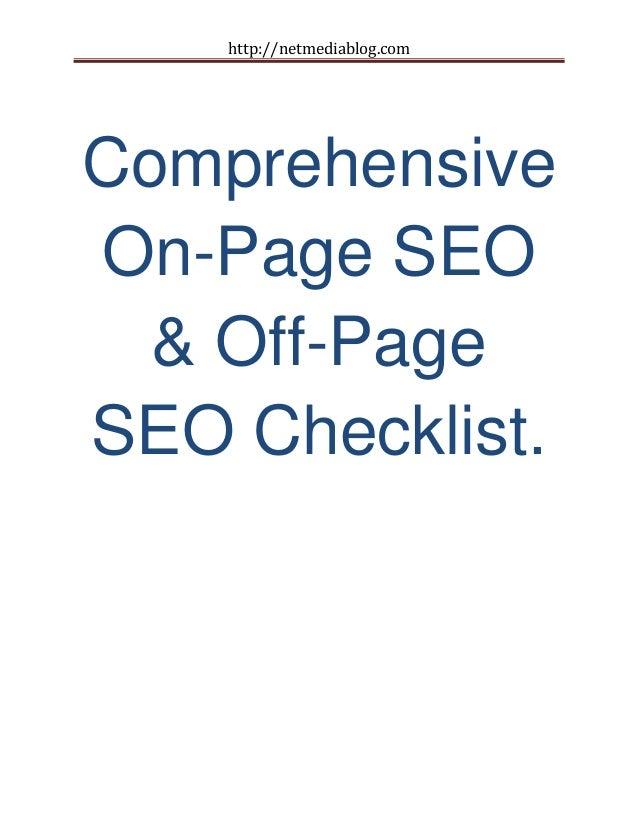 http://netmediablog.comComprehensiveOn-Page SEO& Off-PageSEO Checklist.