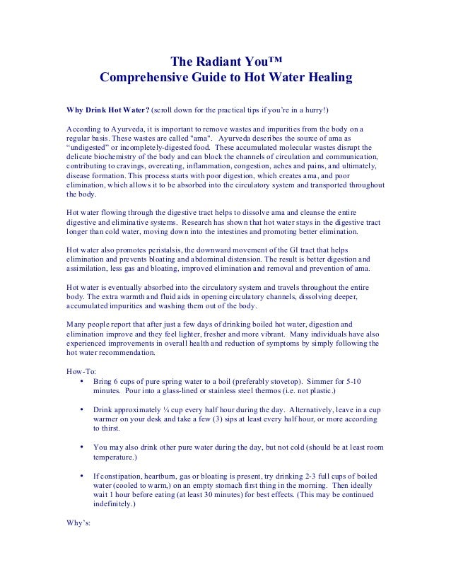 The Radiant You™ Comprehensive Guide to Hot Water Healing Why Drink Hot Water? (scroll down for the practical tips if you'...