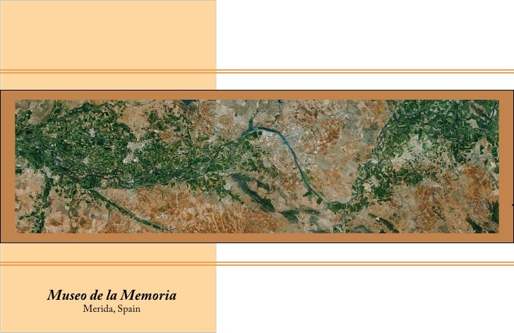 Museo de la Memoria     Merida, Spain
