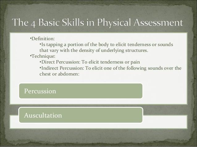 Inspection Palpation Percussion Auscultation; 35.