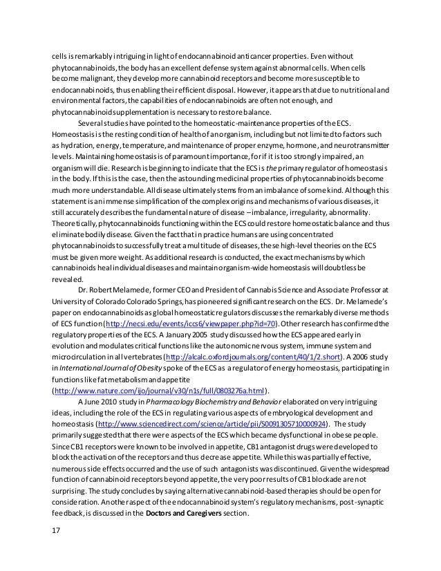17 cellsisremarkably intriguinginlightof endocannabinoidanticancerproperties. Evenwithout phytocannabinoids,the bodyhas an...