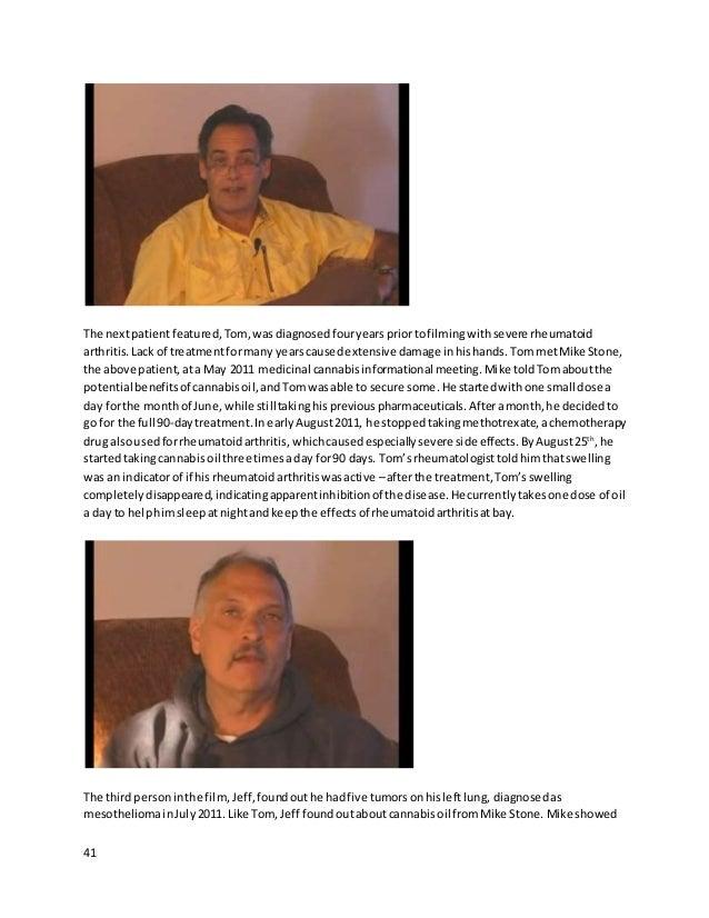 41 The nextpatientfeatured,Tom,wasdiagnosedfouryearspriortofilmingwithsevere rheumatoid arthritis. Lack of treatmentforman...