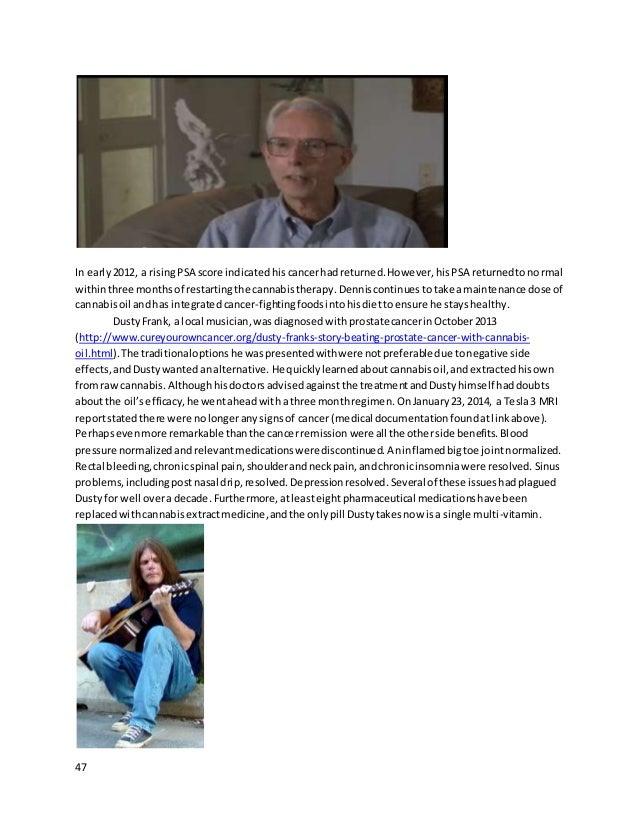 47 In early2012, a risingPSA score indicatedhiscancerhadreturned.However,hisPSA returnedtonormal withinthree monthsof rest...