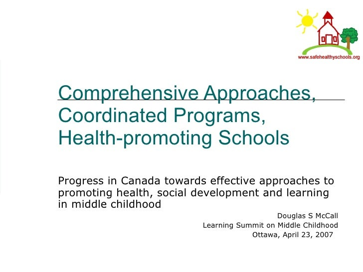 Comprehensive Approaches, Coordinated Programs, Health-promoting Schools  Progress in Canada towards effective approaches ...