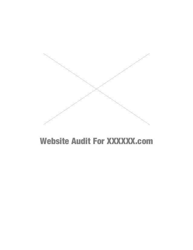 Website Audit For XXXXXX.com