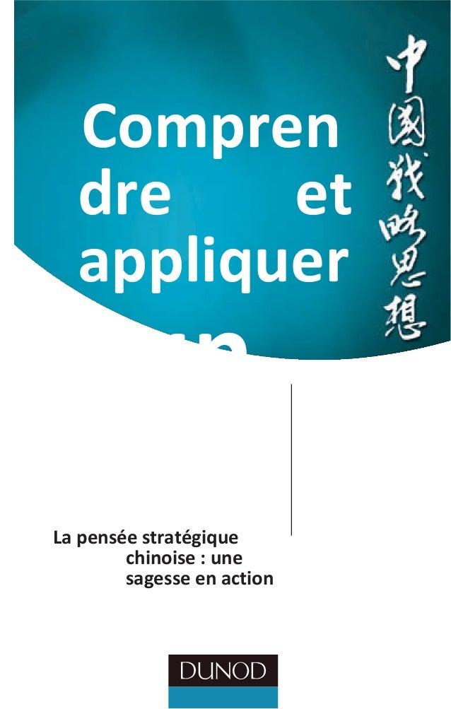 Compren dre et appliquer Sun TzuLa pensée stratégique chinoise : une sagesse en action