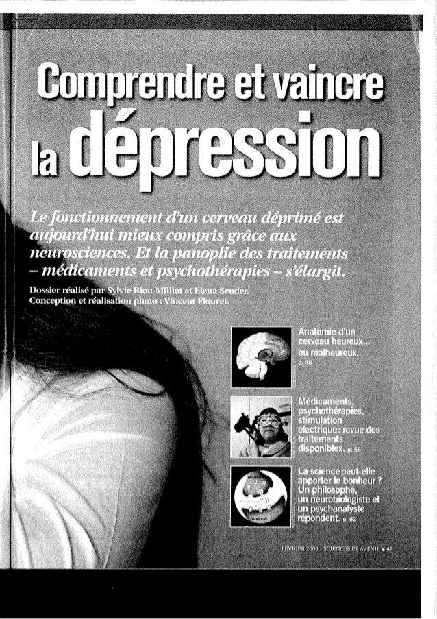 Anatomie d'un cerveau heureux. .. ou malheureux Des études américaines ont précisé les zones cérébrales activées dans les ...