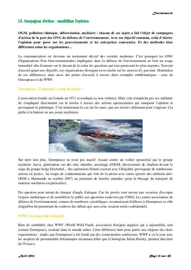 Doctissimo.fr Avril 2012 Page 12 sur 40 I.5. Campagnes d'action : sensibiliser l'opinion OGM, pollution chimique, déforest...