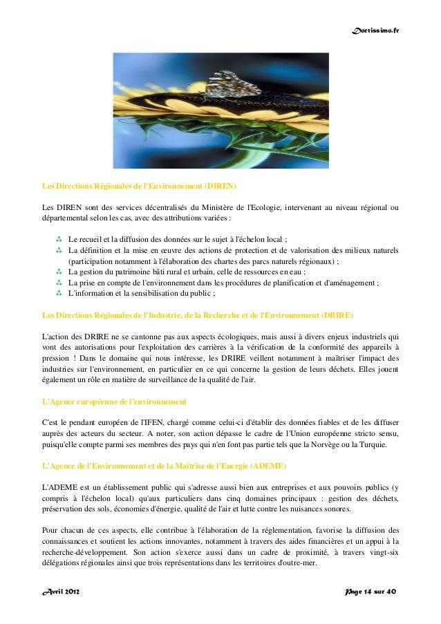 Doctissimo.fr Avril 2012 Page 14 sur 40 Les Directions Régionales de l'Environnement (DIREN) Les DIREN sont des services d...