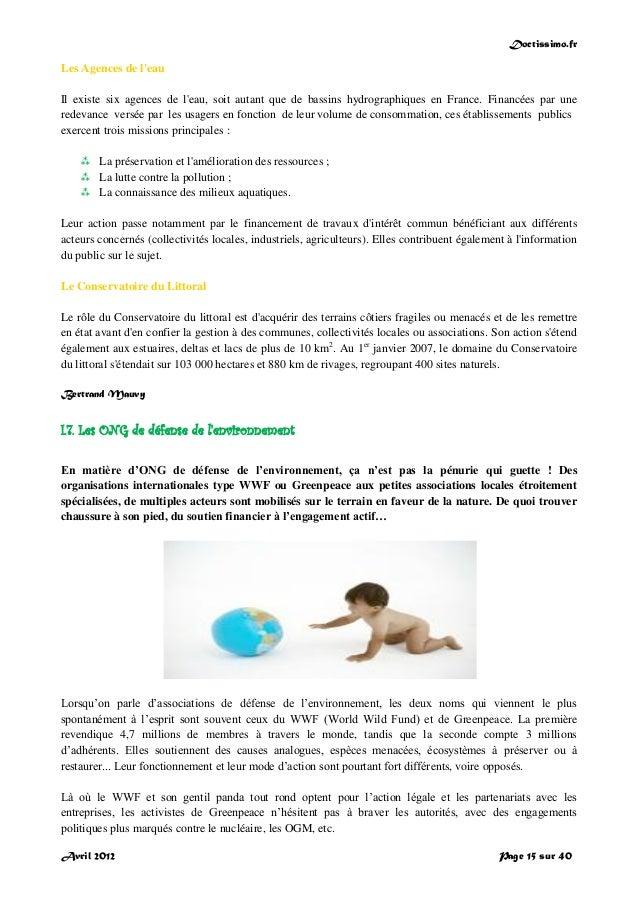 Doctissimo.fr Avril 2012 Page 15 sur 40 Les Agences de l'eau Il existe six agences de l'eau, soit autant que de bassins hy...