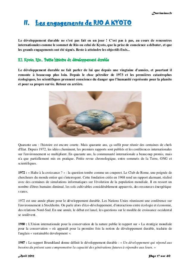 Doctissimo.fr Avril 2012 Page 17 sur 40 II. Les engagements de RIO A KYOTO Le développement durable ne s'est pas fait en u...