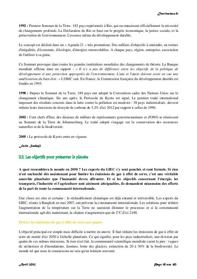 Doctissimo.fr Avril 2012 Page 18 sur 40 1992 : Premier Sommet de la Terre. 182 pays représentés à Rio, qui reconnaissent o...