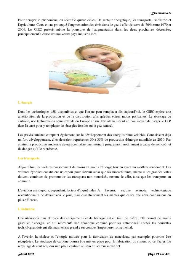 Doctissimo.fr Avril 2012 Page 19 sur 40 Pour enrayer le phénomène, on identifie quatre cibles : le secteur énergétique, le...