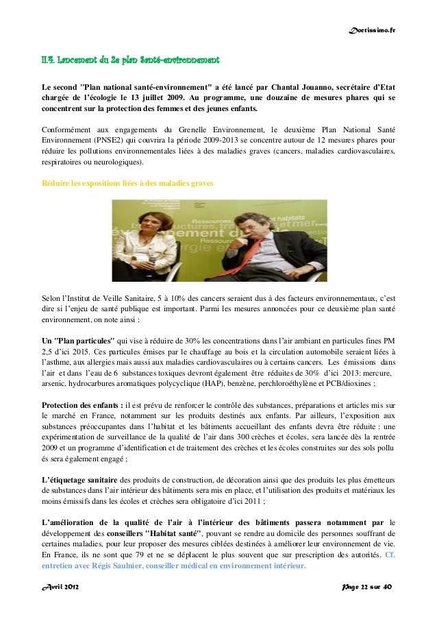 """Doctissimo.fr Avril 2012 Page 22 sur 40 II.4. Lancement du 2e plan Santé-environnement Le second """"Plan national santé-envi..."""