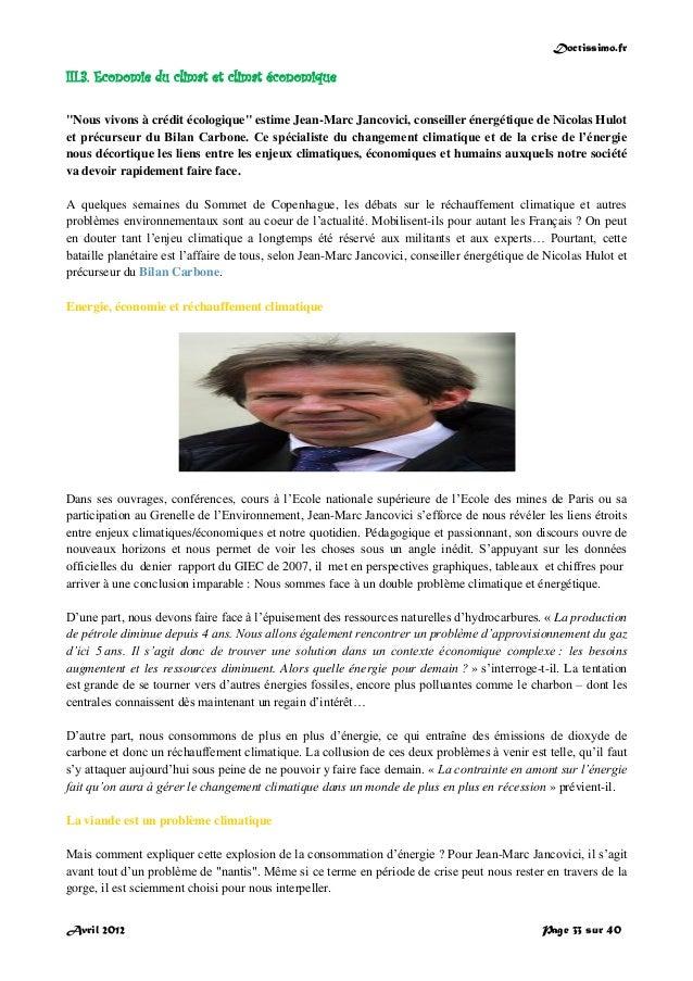 """Doctissimo.fr Avril 2012 Page 33 sur 40 III.3. Economie du climat et climat économique """"Nous vivons à crédit écologique"""" e..."""