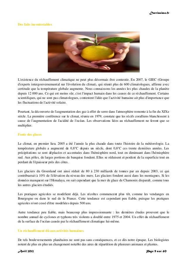 Doctissimo.fr Avril 2012 Page 9 sur 40 Des faits incontestables L'existence du réchauffement climatique ne peut plus désor...