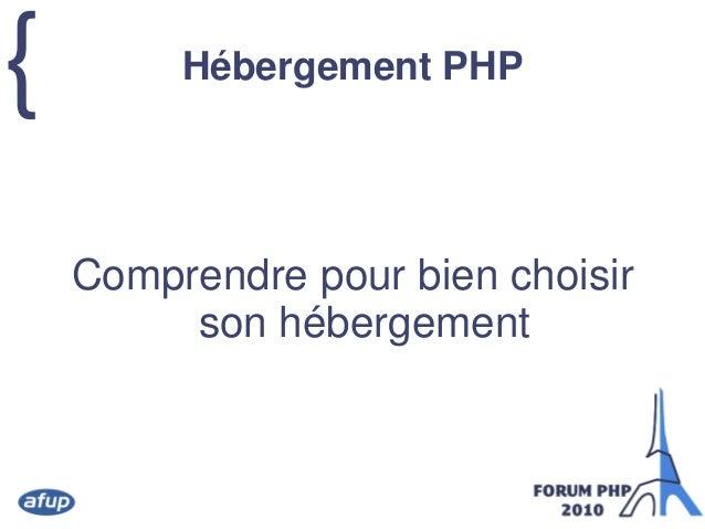 { Hébergement PHP Comprendre pour bien choisir son hébergement