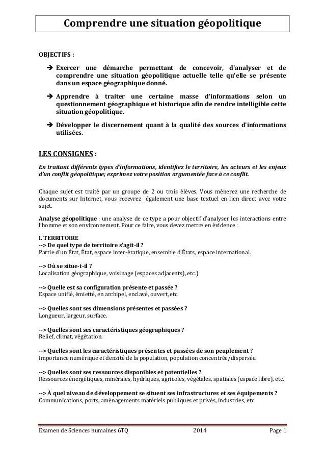 Examen de Sciences humaines 6TQ 2014 Page 1 Comprendre une situation géopolitique OBJECTIFS :  Exercer une démarche perme...