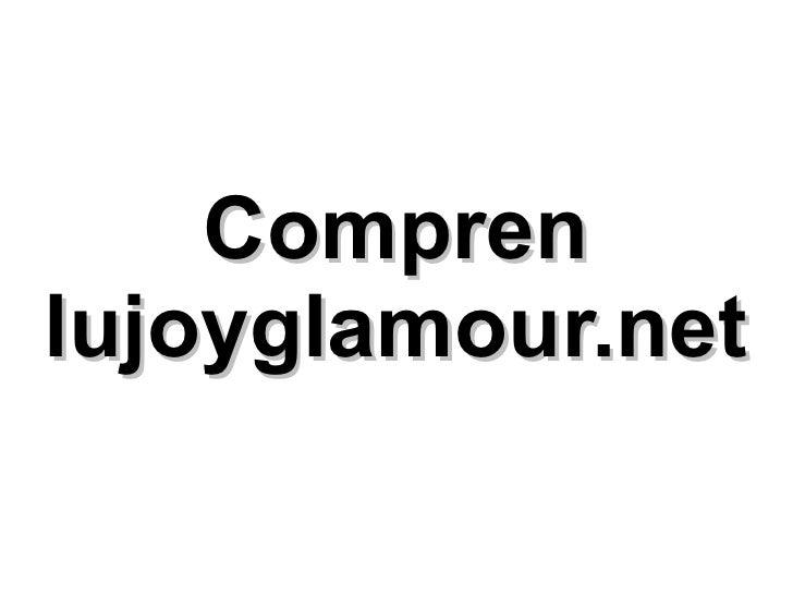 Compren lujoyglamour.net
