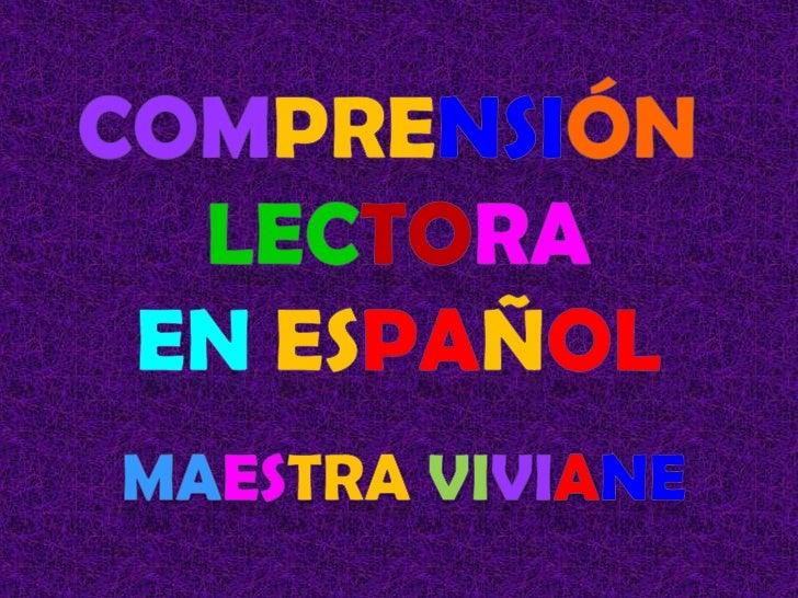 Comprensión <br />lectora<br />en español<br />Maestraviviane<br />