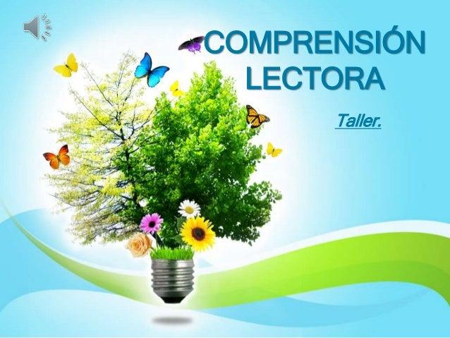Taller. COMPRENSIÓN LECTORA