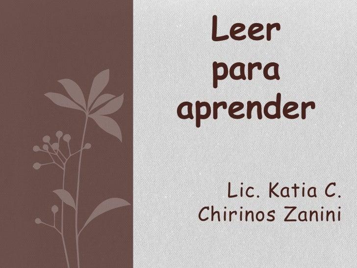 Leer  paraaprender    Lic. Katia C. Chirinos Zanini