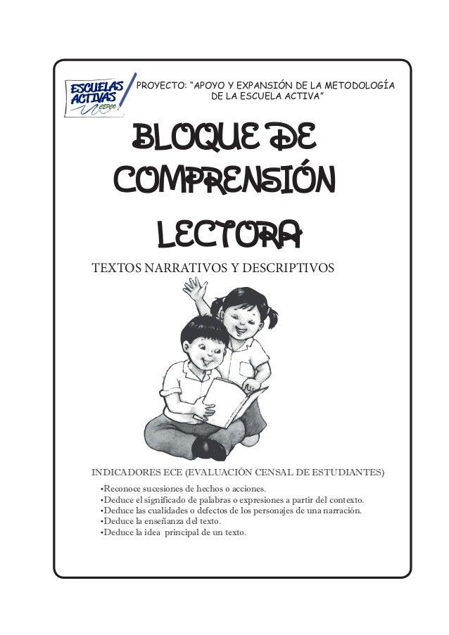 """PROYECTO: """"APOYO Y EXPANSIÓN DE LA METODOLOGÍA DE LA ESCUELA ACTIVA"""" BLOQUE DE COMPRENSIÓN LECTORA TEXTOS NARRATIVOS Y DES..."""