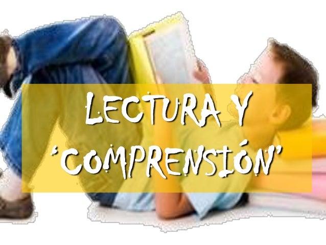 LECTURA Y 'COMPRENSIÓN'