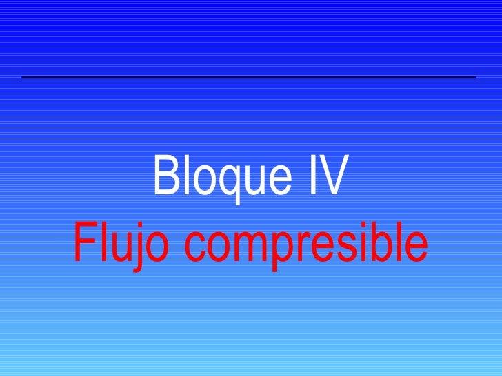 Bloque IV Flujo compresible