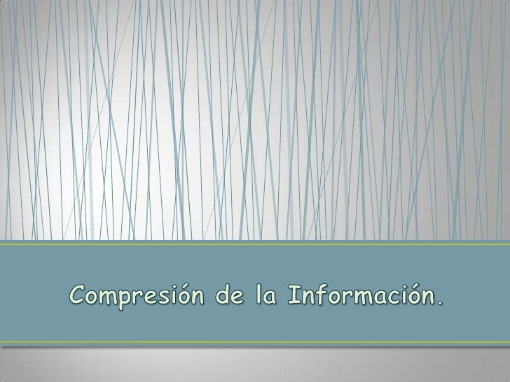 ¿ Que es la compresión?Es guardar un archivo o carpeta en otroformato para que ocupe menos espaciomanteniendo sus contenid...